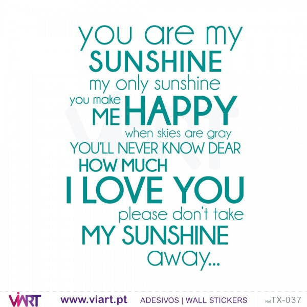 ... You are my SUNSHINE... - Wall stickers - Wall Decal - Viart -