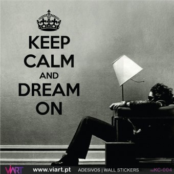 KEEP CALM AND DREAM ON - Vinil Autocolante Decorativo! Decoração Parede - Viart -1