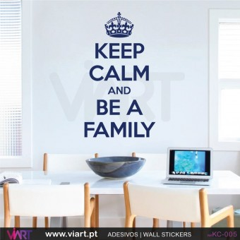 KEEP CALM AND BE A FAMILY - Wall stickers - Wall Decal - Viart -1