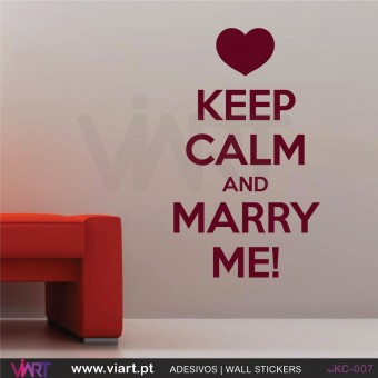 KEEP CALM AND MARRY ME!  - Wall Sticker