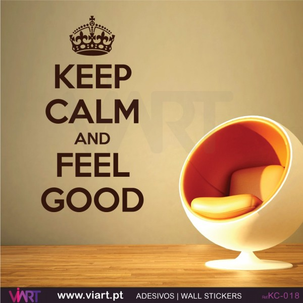 Keep calm and feel good wall stickers wall decal viart 1