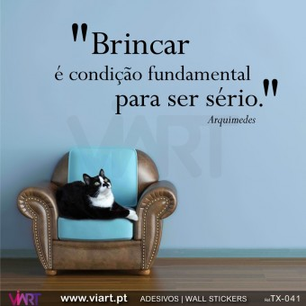 """Brincar é condição fundamental…"" Arquimedes - Wall stickers - Wall Decal - Viart -1"