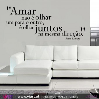 """Amar não é olhar..."" Saint-Exupéry - Wall stickers - Vinyl decoration - Viart-1"