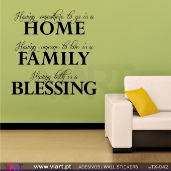 Having somewhere to go is a HOME - FAMILY - BLESSING! Vinil Autocolante Decorativo! Decoração parede - Viart -1