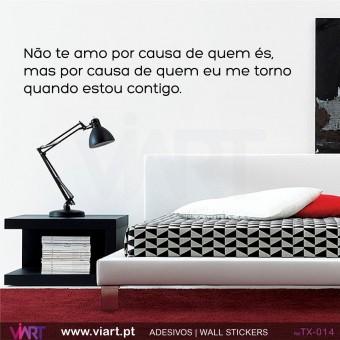 NÃO TE AMO POR CAUSA DE QUEM ÉS... Wall stickers - Vinyl decoration - Viart-1