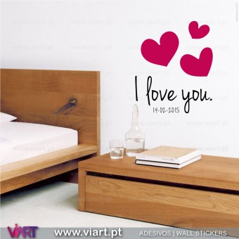 I love you (com data). Vinil Autocolante Decorativo.