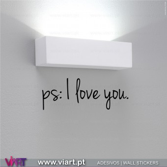 Ps: I love you. Vinil Autocolante Decorativo.