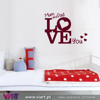 Mum and Dad love you...  Vinis Autocolantes Decorativos de Parede! Viart - Detalhe