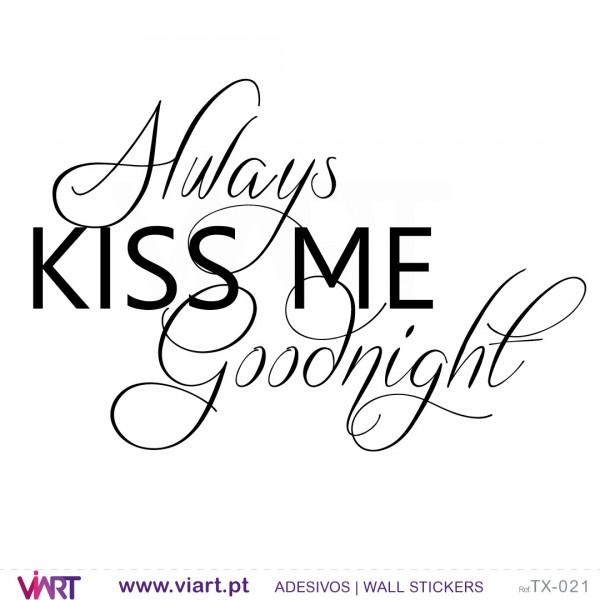 ... Always KISS ME Goodnight 1   Wall Stickers   Vinyl Decoration   Viart  2 Part 91