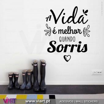 A vida é melhor quando sorris! Vinil Decorativo Parede! Autocolante para parede - Viart - 1