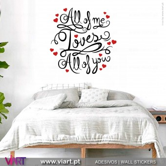 All of me Loves All of you! Vinil Decorativo Parede! Autocolante para parede - Viart - 1