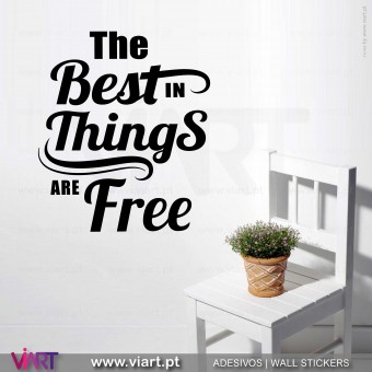 The best things in life are free! Vinil Decorativo Parede! Autocolante para parede - Viart - 1