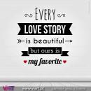 Every Love Story... Vinil Decorativo Parede! Autocolante para parede - Viart - 1
