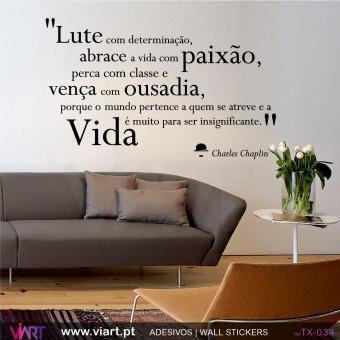 """""""Lute com determinação..."""" Charles Chaplin - Vinil Autocolante para Decoração - Viart -1"""