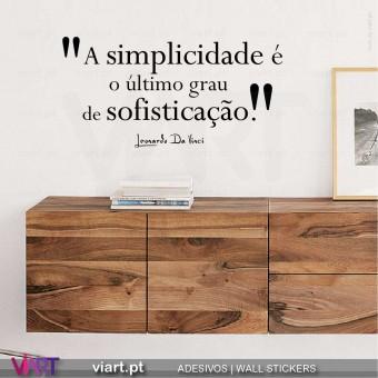 A simplicidade é… Sofisticação. Leonardo Da Vinci - Vinil Decorativo Parede! Autocolante para parede - Viart.pt - 1