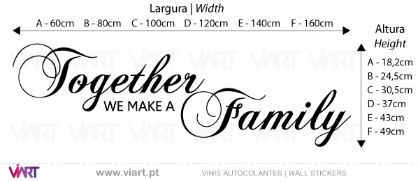Viart Vinis autocolantes decorativos - Together we make a Family - medidas