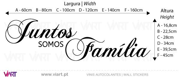 Viart Vinis autocolantes decorativos - Juntos somos Família - medidas