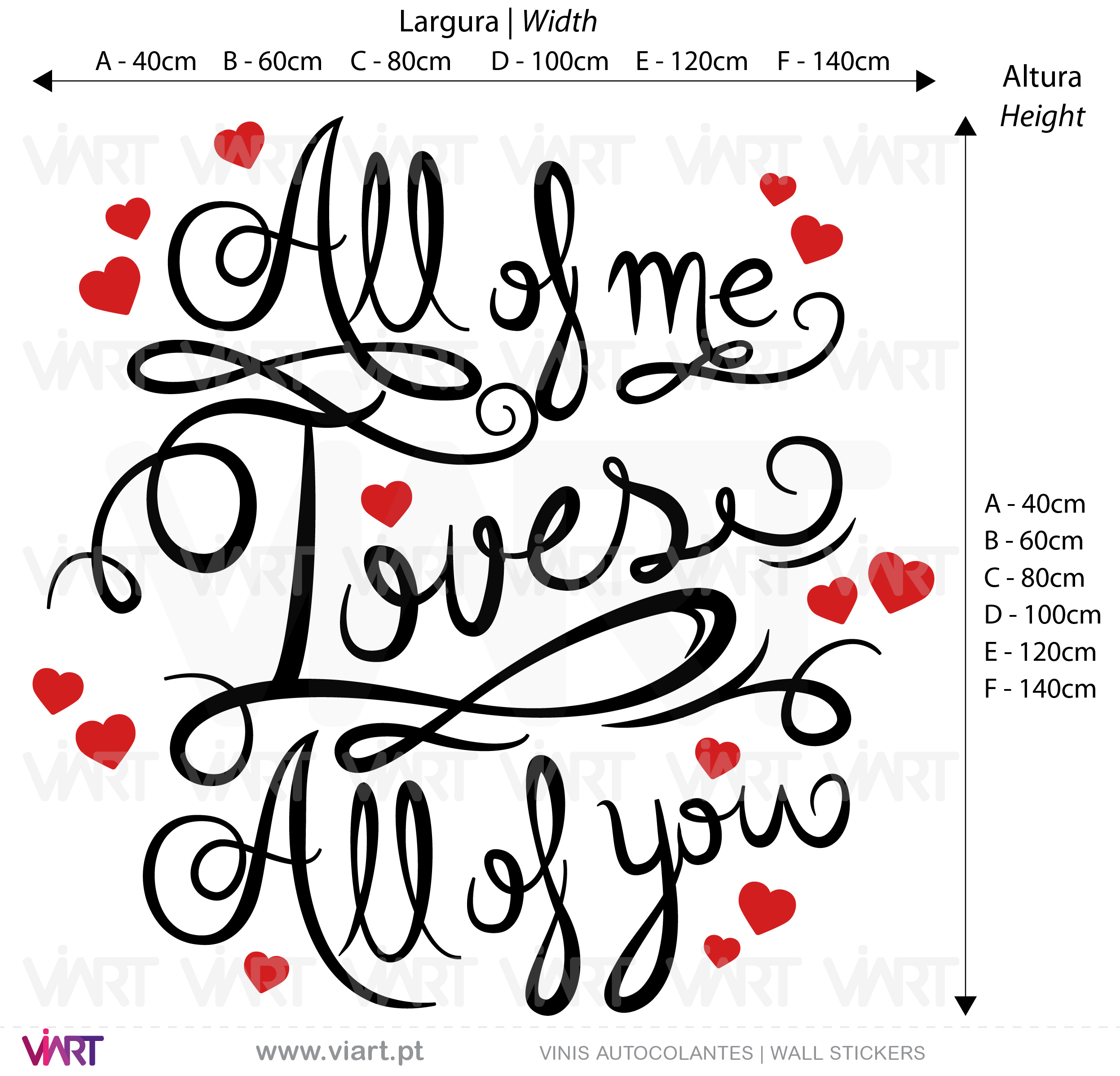 All of me Loves All of you! Viart - Vinis Autocolantes decorativos. Decoração adesivos.