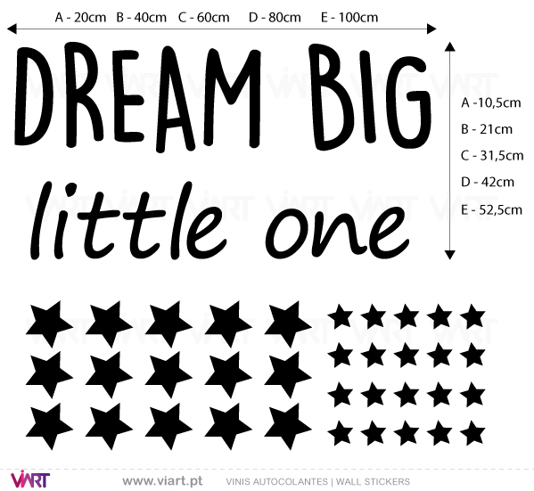 Viart - Vinis autocolantes decorativos - DREAM BIG little one - medidas