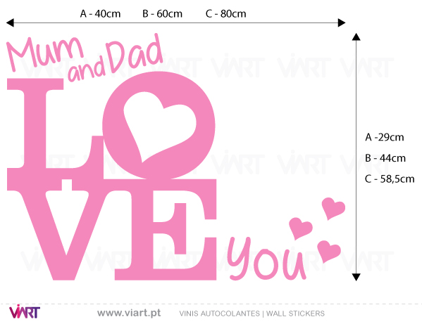 Viart Wall Stickers - Mum and Dad love you...- measures